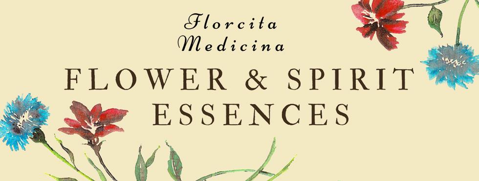 Welcome to Florcita Medicina Spirit Essences!